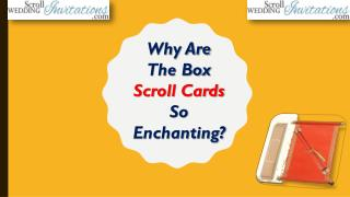Why Are The Box Scroll Cards So Enchanting
