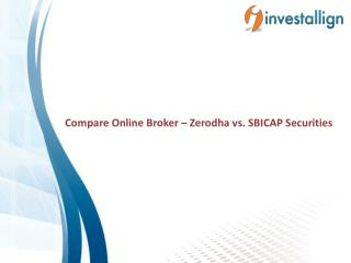 Compare Zerodha vs SBICAP Securities Brokerage Charges - Investallign