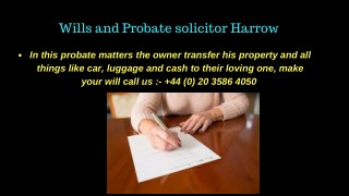 Wills and Probate solicitor Harrow, London