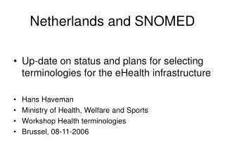 Netherlands and SNOMED