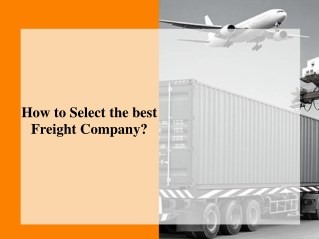 How to Select the best Freight Company?