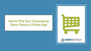 Here's Why Your e-Commerce Store Needs a Mobile App