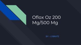 Oflox oz 200 mg/500 mg