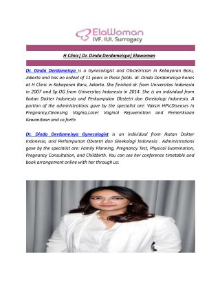 H Clinic| Dr. Dinda Derdameisya| Elawoman