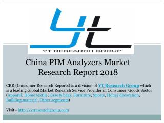 China PIM Analyzers Market Research Report 2018