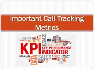 Important Call Tracking Metrics