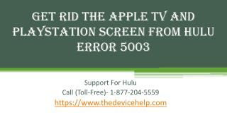 Get Rid The Apple TV And PlayStation Screen From Hulu Error 5003