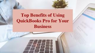 Top Benefits of Using QuickBooks Pro for Your Business