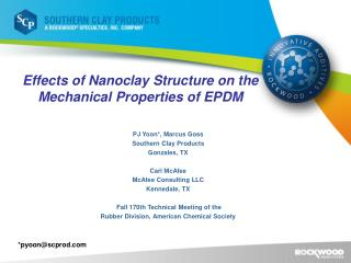 Effects of Nanoclay Structure on the Mechanical Properties of EPDM