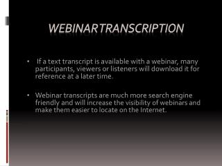 WEBINAR TRANSCRIPTION SRVICE