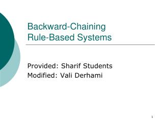 Backward-Chaining  Rule-Based Systems