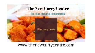 New Curry Centre | Best Indian Restaurant in Horsham West Sussex RH12
