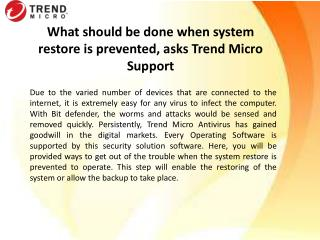 What should be done when computer restore is prevented, asks Trend Micro Support