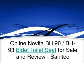 Online Novita BH 90 / BH-93 Bidet Toilet Seat for Sale and Review - Sanitec