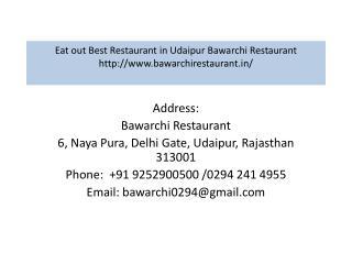 Eat out Best Restaurant in Udaipur Bawarchi Restaurant