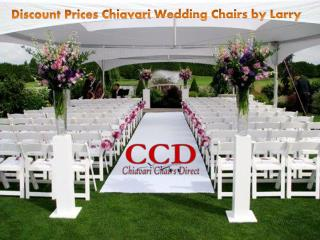 Discount Prices Chiavari Wedding Chairs by Larry