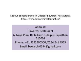 Eat out at Restaurants in Udaipur Bawarchi Restaurants