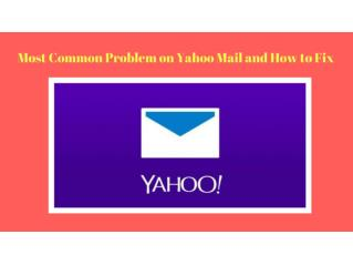 Most Common Problem on Yahoo Mail and How to Fix