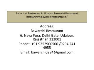 Eat out at Restaurant in Udaipur Bawarchi Restaurant