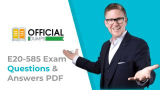 E20-585 PDF - 100% Valid DellEMC Data Domain Specialist E20-585 Exam Dumps | [New 2018] | OfficialDumps
