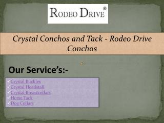 Crystal Conchos and Tack - Rodeo Drive Conchos