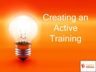 Creating an Active Training