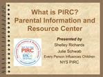 What is PIRC Parental Information and Resource Center