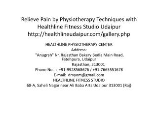 Relieve Pain by Physiotherapy Techniques with Healthline Fitness Studio Udaipur