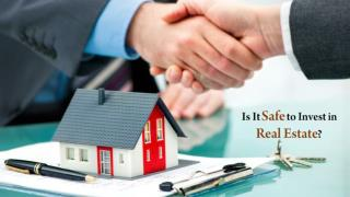Is It Safe to Invest in Real Estate