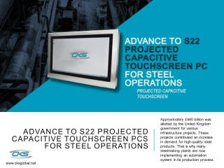 Advance to S22 Projected Capacitive Touchscreen PCs for Steel Operations