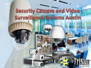Security Camera and Video Surveillance Systems Austin