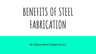 Professional Steel Fabrication Services in Dubai | Galaxy Metal Industries