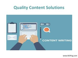 Significant Presence Through Quality Content Solutions