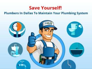 Save Yourself! Plumbers In Dallas To Maintain Your Plumbing System