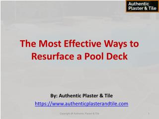 The Most Effective Ways to Resurface a Pool Deck