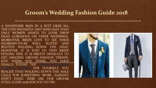 Groom's Wedding Fashion Guide 2018 - A2zWeddingCards