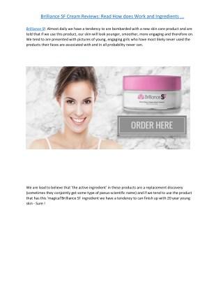 Brilliance SF Cream - Improves Skin Structure & Make It Beautiful!