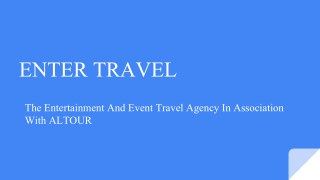 ENTERTRAVEL-Travel Industry Leaders