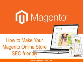 How to Make Your Magento Online Store SEO Friendly