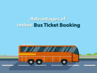 Advantages of online bus ticket booking