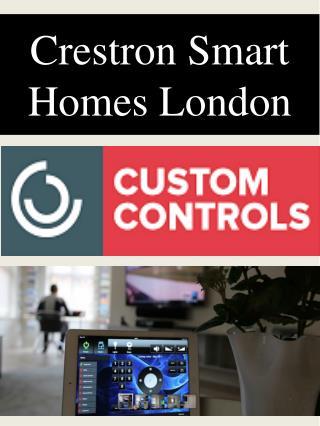 Crestron Smart Homes London
