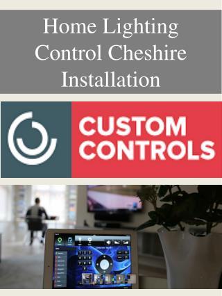 Home Lighting Control Cheshire Installation
