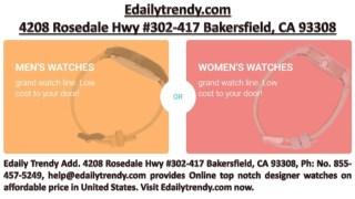 4208 Rosedale Hwy #302-417 Bakersfield, CA 93308, Ph: No. 855-457-5249, help@edailytrendy.com