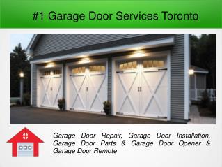 #1 Garage Door Services Toronto