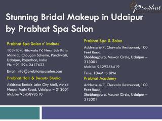Stunning Bridal Makeup in Udaipur by Prabhat Spa Salon
