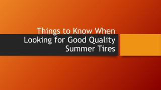 Things to Know When Looking for Good Quality Summer Tires