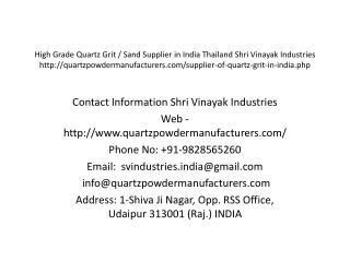 High Grade Quartz Grit / Sand Supplier in India Thailand Shri Vinayak Industries