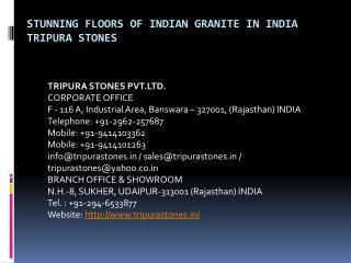 Stunning Floors of Indian Granite in India Tripura Stones