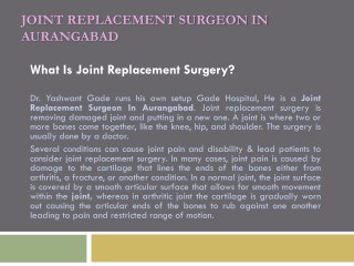 Joint Replacement Surgeon In Aurangabad | Joint Replacement Surgery | Gade Hospital Aurangabad