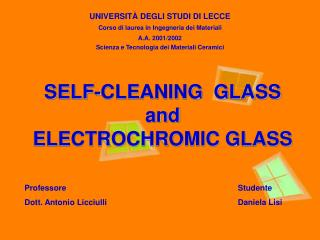SELF-CLEANING  GLASS and ELECTROCHROMIC GLASS